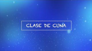 Clase de Cuna | Pretrimestral | Segundo Trimestre 2017 | Escuela Sabática