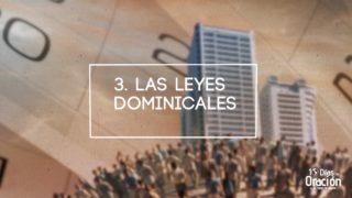 Día 3: Leyes dominicales | 10 Días de Oración 2017 | Iglesia Adventista