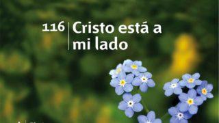 Himno 116 | Cristo está a mi lado | Himnario Adventista
