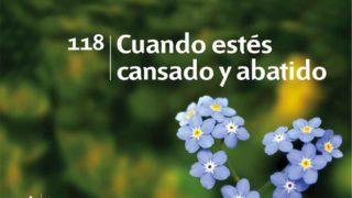 Himno 118 | Cuando estés cansado y abatido | Himnario Adventista