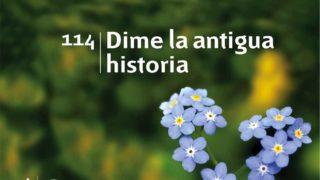 Himno 114 | Dime la antigua historia | Himnario Adventista