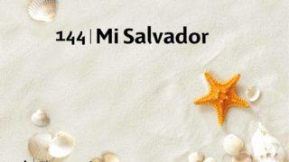 Himno 144 | Mi Salvador | Himnario Adventista