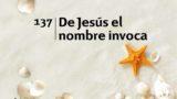 Himno 137 | De Jesús el nombre invoca | Himnario Adventista