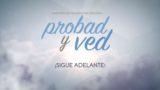 29 de julio | ¡Sigue adelante! | Probad y Ved 2017 | Iglesia Adventista