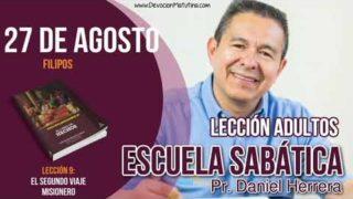 Escuela Sabática   27 de agosto del 2018   Filipos   Pastor Daniel Herrera