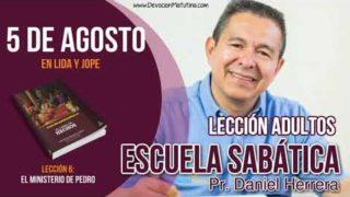 Escuela Sabática | 5 de agosto del 2018 | En Lida y Jope | Pr. Daniel Herrera