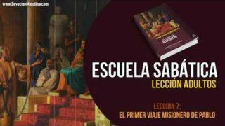 Escuela Sabática – Lección 7 – El primer viaje misionero de Pablo – Lección Semanal
