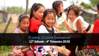12º Sábado | O Come, O Come Emmanuel | Informativo mundial de las misiones | 4to trimestre 2018