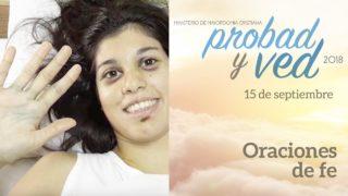 15 de septiembre | Oraciones de Fe | Probad y Ved 2018 | Iglesia Adventista