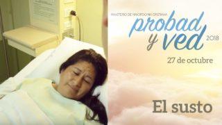 27 de Octubre | El susto | Probad y Ved 2018 | Iglesia Adventista