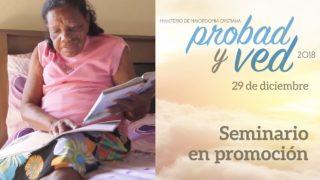 29 de Diciembre | Seminario en promoción | Probad y Ved 2018 | Iglesia Adventista