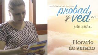 6 de Octubre | Horario de verano | Probad y Ved 2018 | Iglesia Adventista