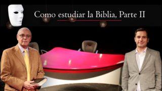 Como estudiar la Biblia- parte 2 | Sin Maquillaje
