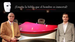 Enseña la biblia que el hombre es inmortal | Sin Maquillaje