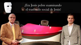¿Era Jesús pobre examinando el trasfondo social de Jesús? | Sin Maquillaje