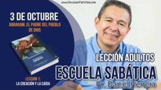 Escuela Sabática   3 de octubre 2018   Abraham, el padre del pueblo de Dios   Pr. Daniel Herrera