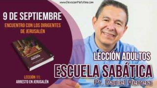 Escuela Sabática   9 de septiembre 2018   Encuentro con los dirigentes   Pastor Daniel Herrera