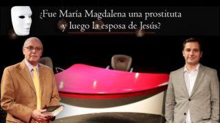 ¿Fue María Magdalena una prostituta y luego la esposa de Jesús? | Sin Maquillaje