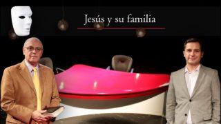 Jesús y su familia | Sin Maquillaje