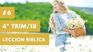 Lección Bíblica | Ministerio del niño | Cuarto trimestre 2018