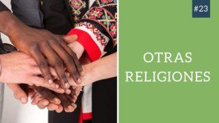 Los Adventistas y  las Otras Religiones | Hablando de Esperanza