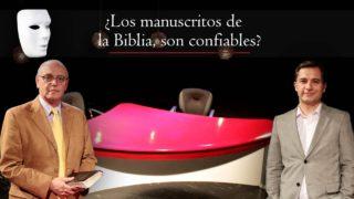 ¿Los Manuscritos de la Biblia, son Confiables? | Sin Maquillaje
