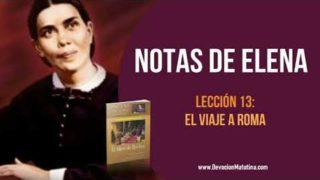 Notas de Elena – Lección 13 El viaje a Roma – Escuela Sabática Semanal