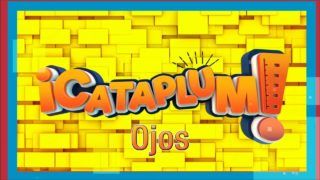 Ojos | ¡Cataplum! | UMtv