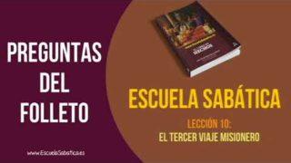 Preguntas del folleto | Lección 10 | El tercer viaje misionero | Escuela Sabática Semanal