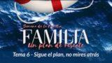 Un plan que se Renueva cada día | Semana de la Familia