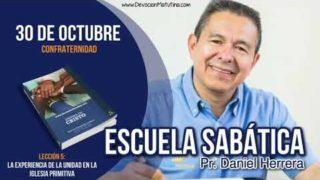 Escuela Sabática | 30 de octubre 2018 | Confraternidad | Pr. Daniel Herrera