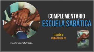 Complementario – Lección 8 – La unidad en la fe – Escuela Sabática