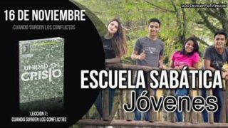 Escuela Sabática Joven | Viernes 16 de noviembre 2018 | Cuando surgen los conflictos