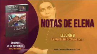 Notas de Elena | Domingo 25 de noviembre 2018 | Bajo la cruz de Jesús | Escuela Sabática