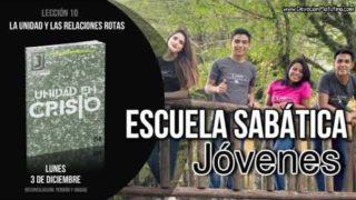 Lección 10 | Lunes 3 de diciembre 2018 | Reconciliación, perdón y unidad | Escuela Sabática Joven