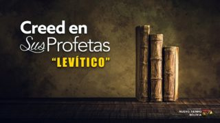 28 de enero | Creed en sus profetas | Levítico 18