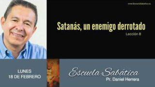 18 de febrero 2019 | Satanás es arrojado a la Tierra | Escuela Sabática Pr. Daniel Herrera