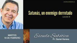 19 de febrero 2019 | La guerra en la Tierra | Escuela Sabática Pr. Daniel Herrera