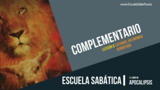 Complementario | Lección 8 | Satanás, un enemigo derrotado | Escuela Sabática Semanal