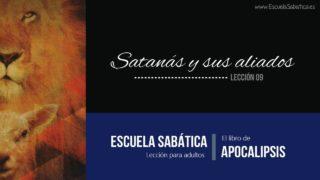 Lección 9 | Satanás y sus aliados | Escuela Sabática Semanal