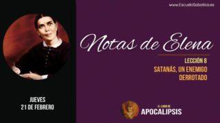 Notas de Elena | Jueves 21 de febrero 2019 | La estrategia de Satanás | Escuela Sabática