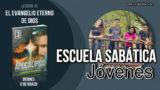 Lección 10 | Viernes 8 de marzo 2019 | El evangelio eterno | Escuela Sabática Jóvenes