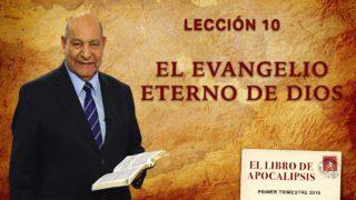 Comentario   Lección 10   El evangelio eterno de Dios   Escuela Sabática Pr. Alejandro Bullón