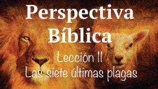 Lección 11   Las siete últimas plagas   Escuela Sabática Perspectiva Bíblica