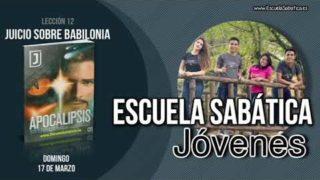 Lección 12 | Domingo 17 de marzo 2019 | Babilonia en nuestros días | Escuela Sabática Joven
