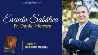 Lección 12 | Juicio sobre Babilonia | Escuela Sabática Pr. Daniel Herrera