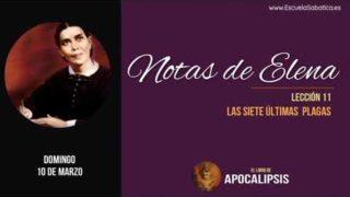 Notas de Elena   Domingo 10 de marzo 2019   El significado de las siete últimas plagas   Escuela Sabática