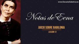 Notas de Elena | Lección 12 | Juicio sobre Babilonia | Escuela Sabática Semanal