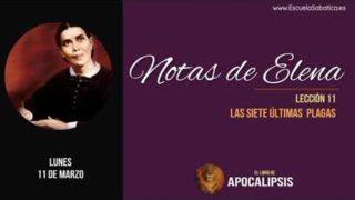 Notas de Elena   Lunes 11 de marzo 2019   El derramamiento de las últimas plagas   Escuela Sabática