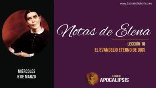 Notas de Elena   Miércoles 6 de marzo 2019   El mensaje del segundo ángel   Escuela Sabática